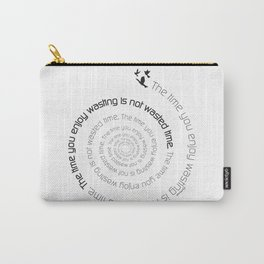 Inspirational quote digital art print - The time Carry-All Pouch