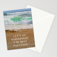 Let's Go Somewhere Far Away Together Stationery Cards