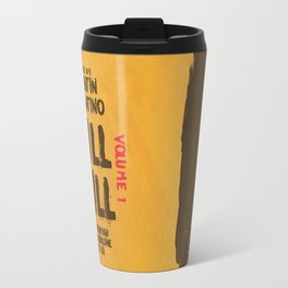 Kill Bill, Quentin Tarantino Movie Poster, Alternative film playbill Art, Uma Thurman, Lucy Liu Travel Mug