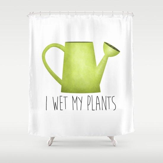 I Wet My Plants by avenger