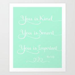 You is Kind - Mint Green Art Print