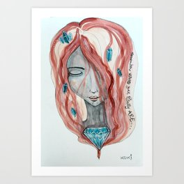 Remember WHO you really ARE Art Print