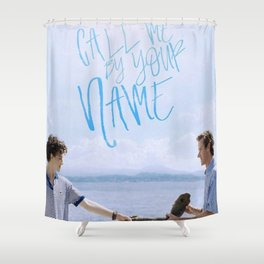 Call Me By Your Name Shower Curtain