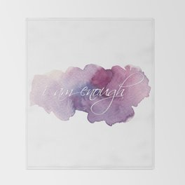 I am Enough - Purple and Blue Throw Blanket