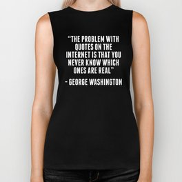 George Washington Internet Quote Biker Tank