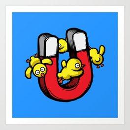 Chick Magnet Art Print