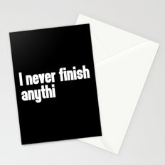 Never Finish Anything Funny Quote Stationery Cards