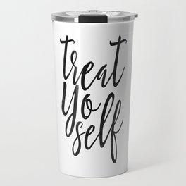 Treat Yo Self, Quote prints,Love Yourself, Kitchen Decor,Printable Wall Art,Quote Printable Travel Mug