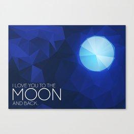Moon: Love You Canvas Print