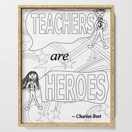 Teachers are Heroes Serving Tray