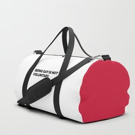 Being Gay Is Not Voluntary Quote Duffle Bag
