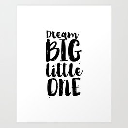 Follow Your Dreams Nursery Art Kdis Poster Dream Big Little One Printable Poster Nursery Decor Nurse Art Print