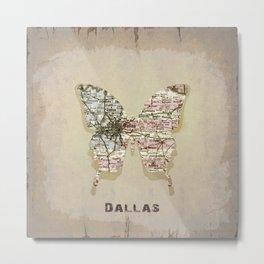 dallas butterfly Metal Print