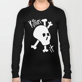 Killin' it Skull And Crossbones Long Sleeve T-shirt