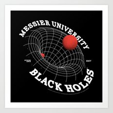 The Sucking Black Holes Art Print