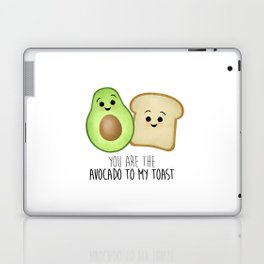 You Are The Avocado To My Toast Laptop & iPad Skin