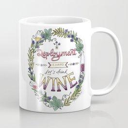 Deployment is Hard. Let's Drink Wine. Coffee Mug
