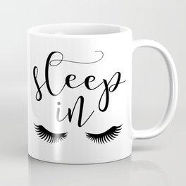 SLEEP IN PRINT, Let's Sleep In,Lashes Decor,Lashes Art,Good Night Print,Teen Girls,Calligraphy Quote Coffee Mug