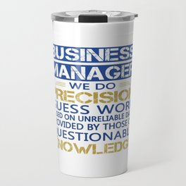 BUSINESS MANAGER Travel Mug