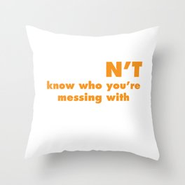 Judon't Know Who You're Messing With Judo T-Shirt Throw Pillow