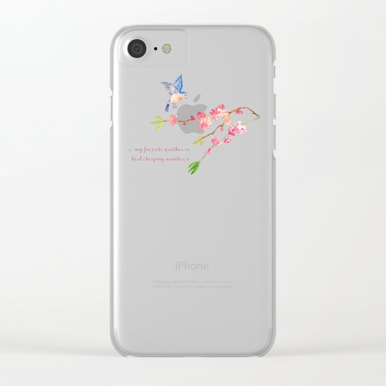 My favorite weather - Romantic Birds Cherryblossoms and Spring Typography on aqua Clear iPhone Case