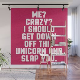 Down Off This Unicorn Funny Quote Wall Mural