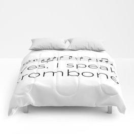 I speak trombone Comforters