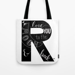 To the Moon and Back - R Tote Bag