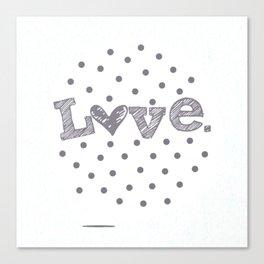 Simply Love Canvas Print