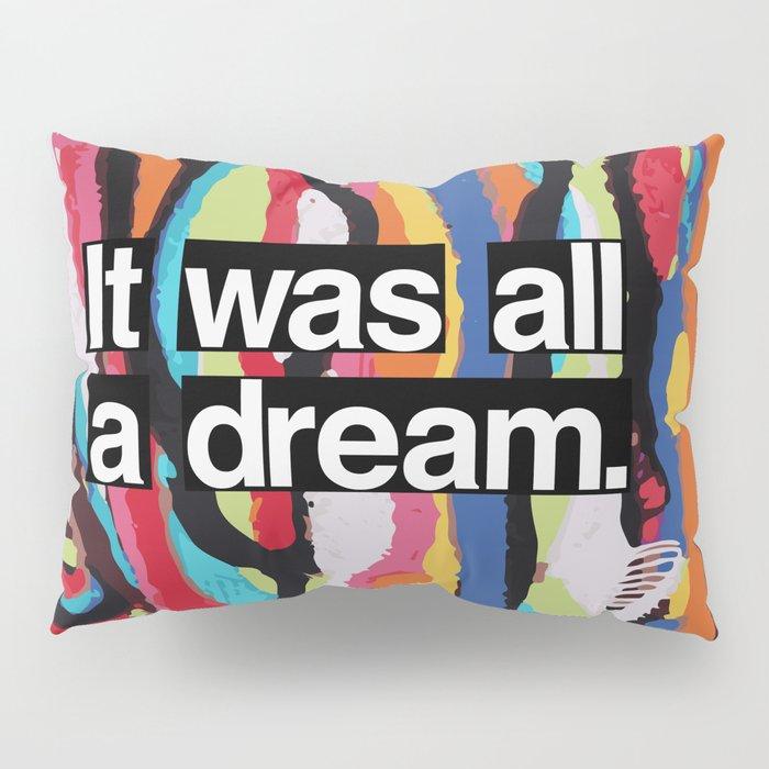 """It Was All A Dream"" Biggie Smalls Inspired Hip Hop Design Pillow Sham"