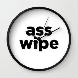 ass wipe Wall Clock