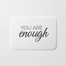 You are enough - white Bath Mat