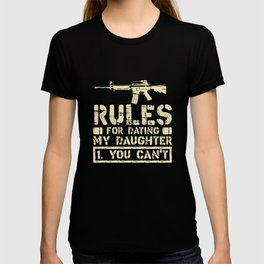 Rules For Dating My Daughter Funny Dad Saying Gift T-shirt