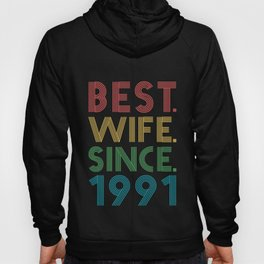 Best. Wife. Since. 1991 28th Wedding Anniversary for Her Hoody