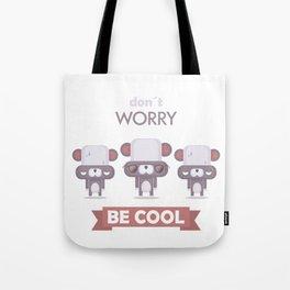 Be cool. Panda Tote Bag