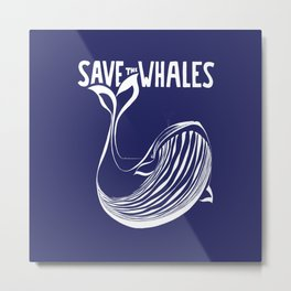 Save the Whales - Blue Metal Print