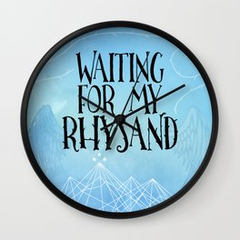 ACOTAR - Waiting for my Rhysand Wall Clock