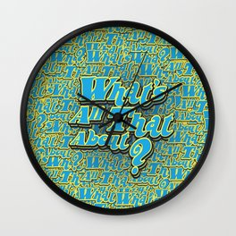 What's All That About? Wall Clock