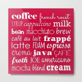 Coffee Typography Metal Print