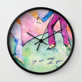 I'll run away with you Wall Clock