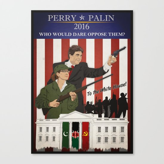 Perry/Palin 2016: Beyond Thunderdome Canvas Print