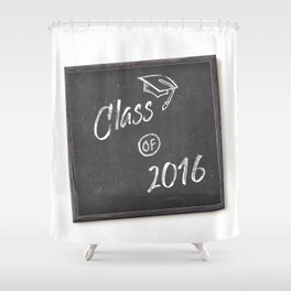 Class of 2016 Shower Curtain
