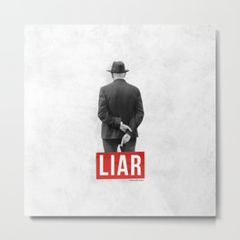 Liar Metal Print