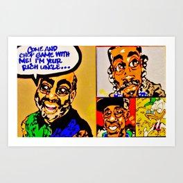 Your Rich Uncle Art Print
