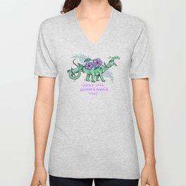 Girls Like Dinosaurs too!  (Diplodocus Version)  Unisex V-Neck