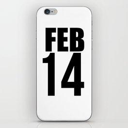FEB 14th   Valentine's Day iPhone Skin