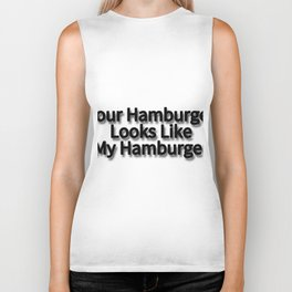 Your Hamburger Looks Like My Hamburger Biker Tank