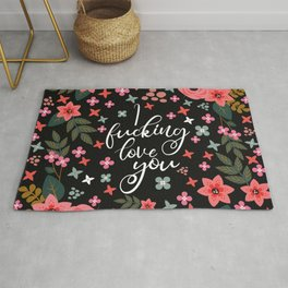 I Fucking Love You, Funny Pretty Quote Rug