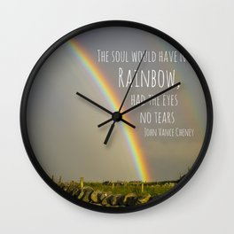 The Soul Would Have No Rainbow Wall Clock