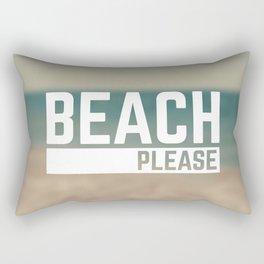 Beach Please Funny Quote Rectangular Pillow